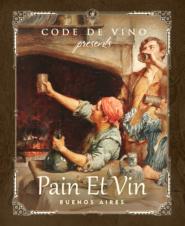 Pain Et Vin — винный бар в столице Аргентины